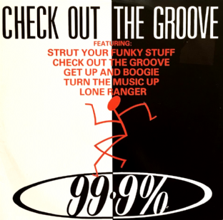 "99.9% - Check Out The Groove (12"") (G/G+)"